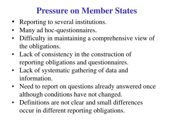 Pressure on Member States