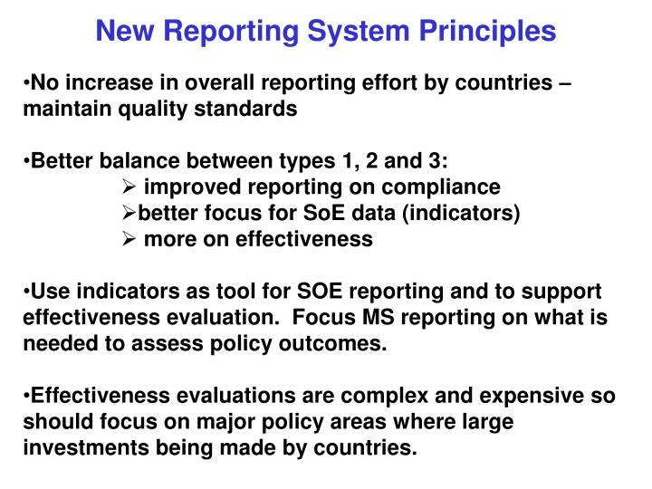 New Reporting System Principles