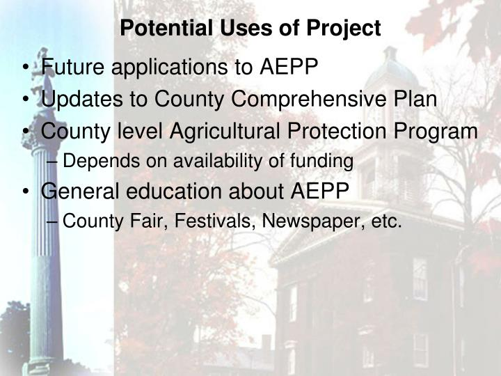 Potential Uses of Project
