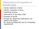 defined process for acquisition of formulary drugs