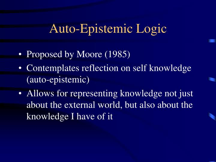 is knowledge relative because epistemic intuitions vary One knowledge-forming processes that the this project is based on, as wns point out, our epistemic intuitions (wns 2001: 5), and it is from these the problem, as wns state, is that if groups of people other than those that generally write about epistemology have different intuitions on these.