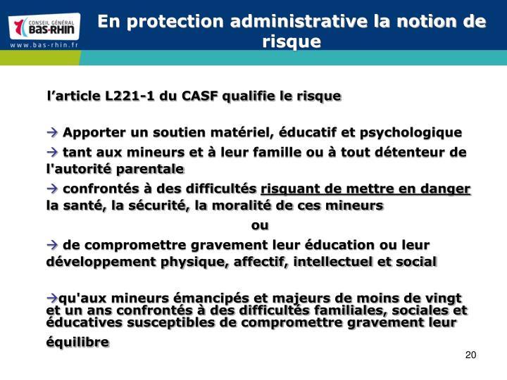 En protection administrative la notion de risque