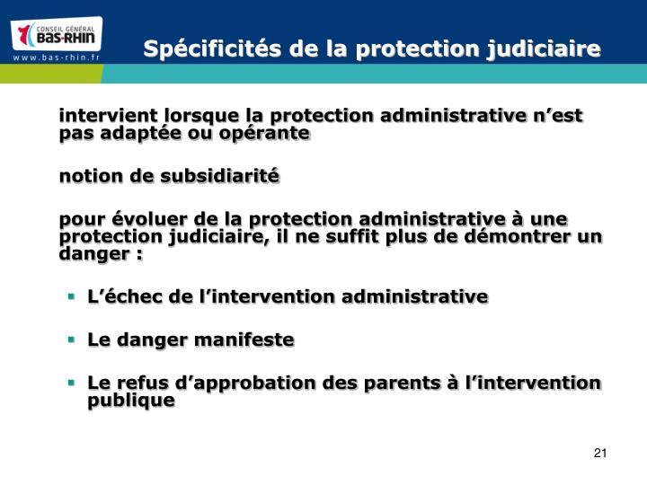 Spécificités de la protection judiciaire