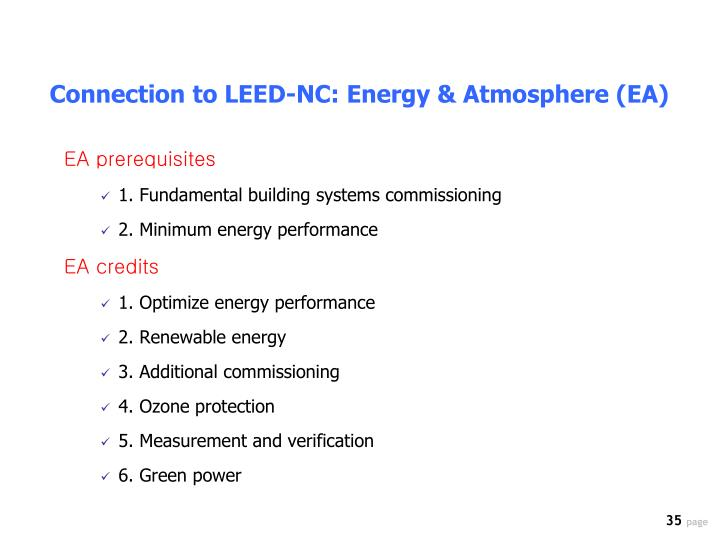 Connection to LEED-NC: Energy & Atmosphere (EA)