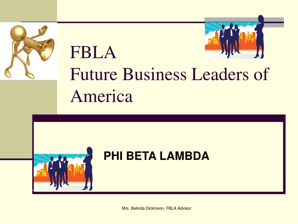 Ppt Fbla Future Business Leaders Of America Powerpoint Presentation Free Download Id 3856056