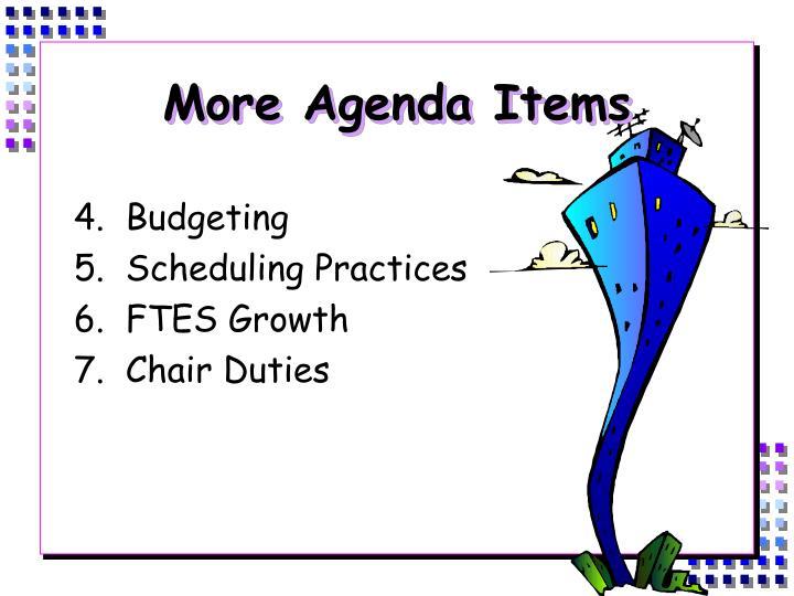 More Agenda Items