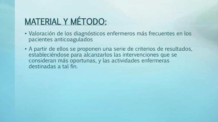 MATERIAL Y MÉTODO: