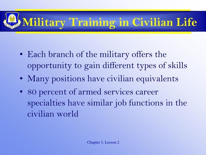 Military Training in Civilian Life