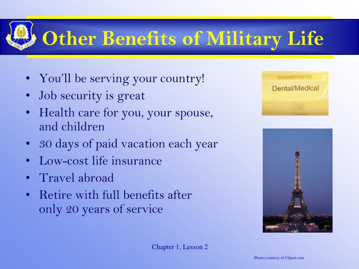 Other Benefits of Military Life