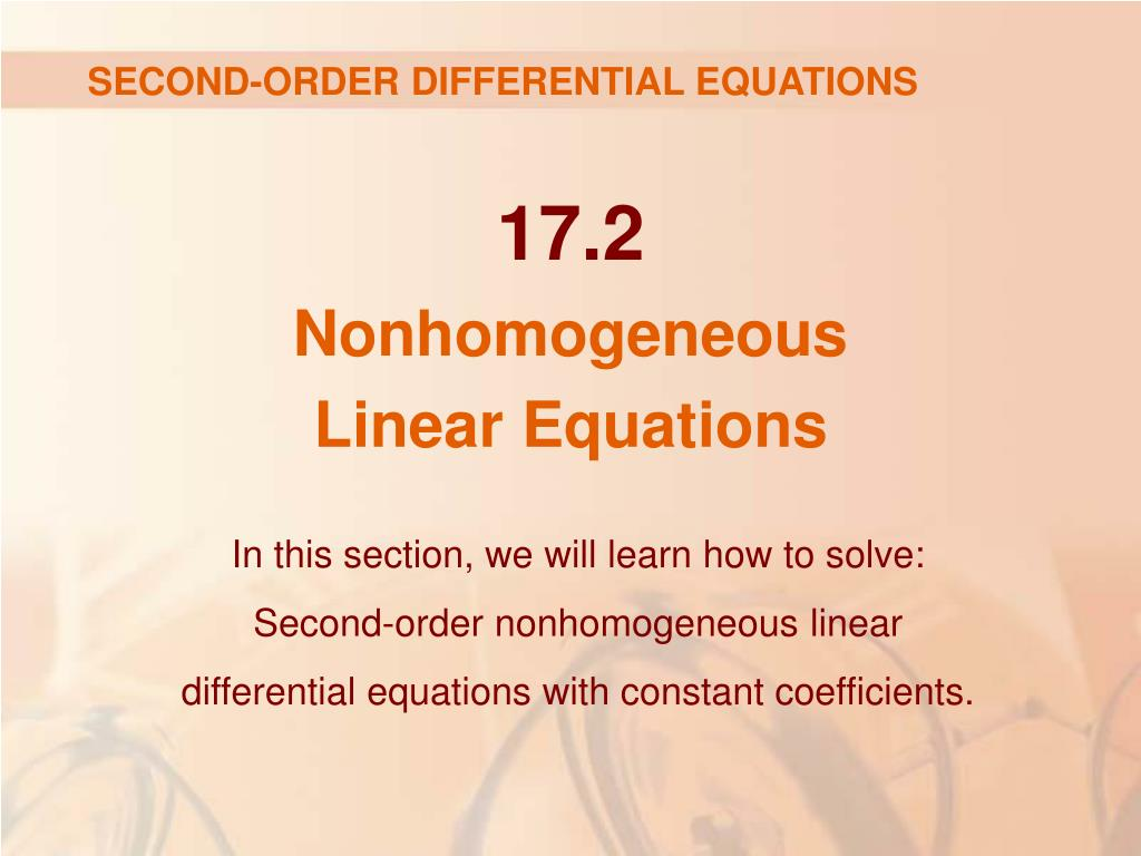 PPT - SECOND-ORDER DIFFERENTIAL EQUATIONS PowerPoint