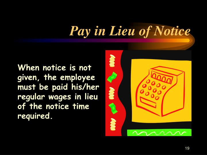 Pay in Lieu of Notice