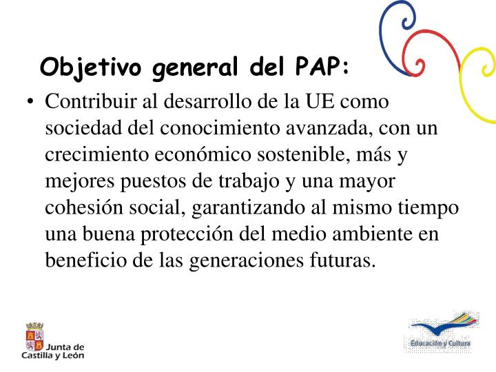 Objetivo general del PAP: