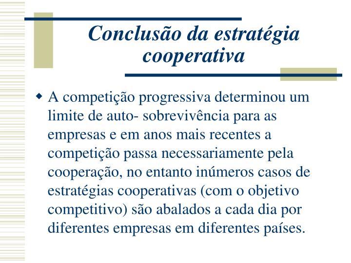 Conclusão da estratégia cooperativa
