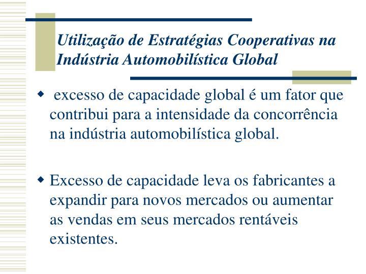 Utilização de Estratégias Cooperativas na Indústria Automobilística Global