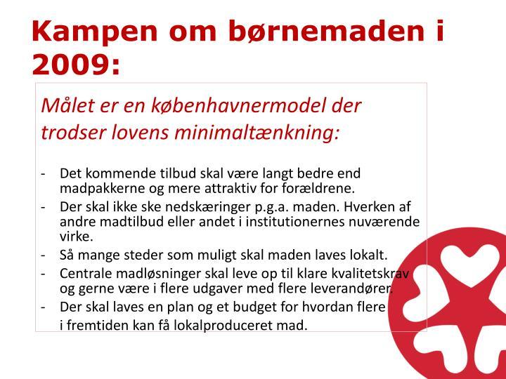 Kampen om børnemaden i 2009:
