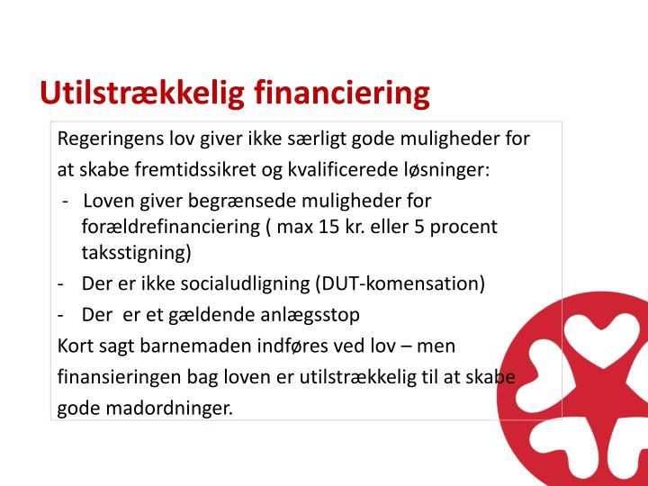 Utilstrækkelig financiering