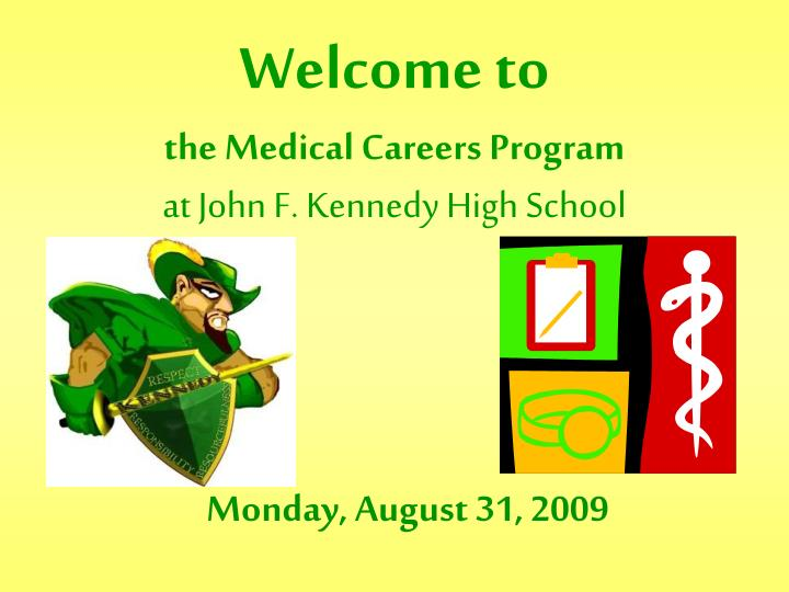 Welcome to the medical careers program at john f kennedy high school