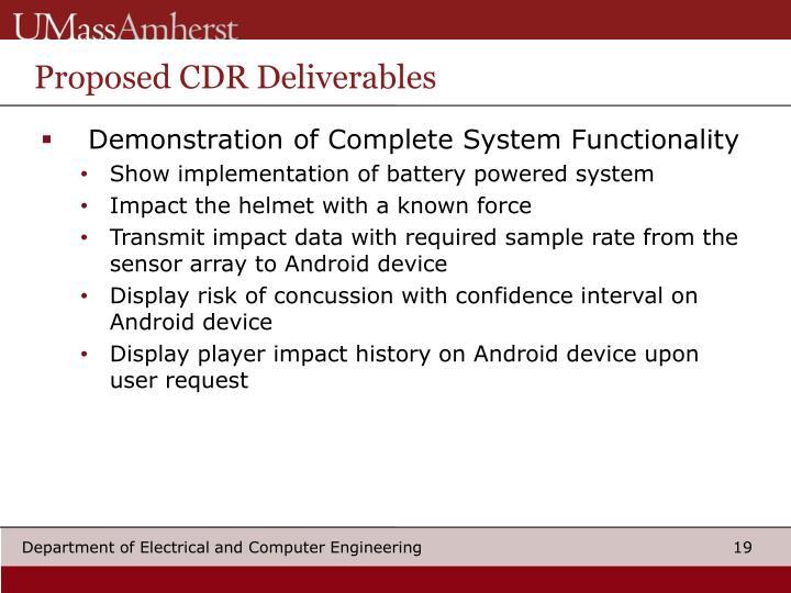 Proposed CDR Deliverables