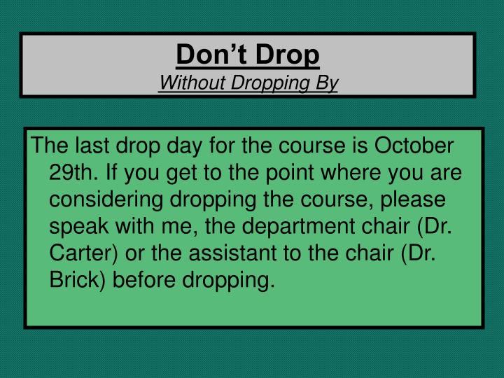 Don't Drop