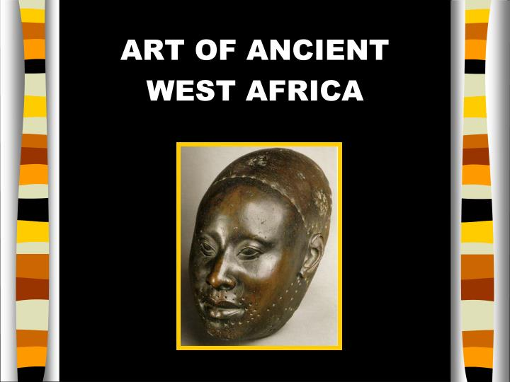 art of ancient west africa n.