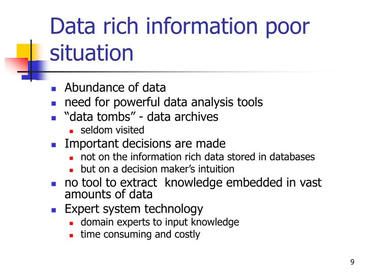 Data rich information poor situation