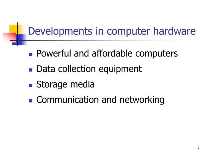 Developments in computer hardware