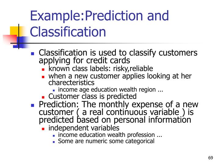 Example:Prediction and Classification