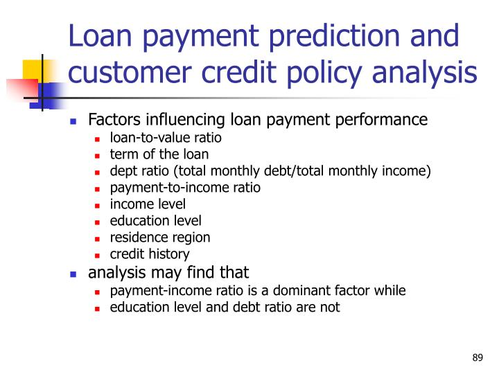 Loan payment prediction and customer credit policy analysis