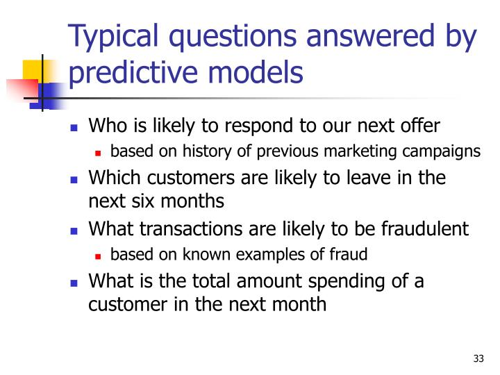 Typical questions answered by predictive models