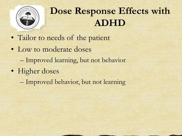 Dose Response Effects with ADHD