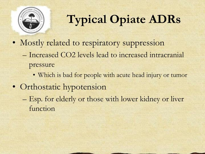 Typical Opiate ADRs