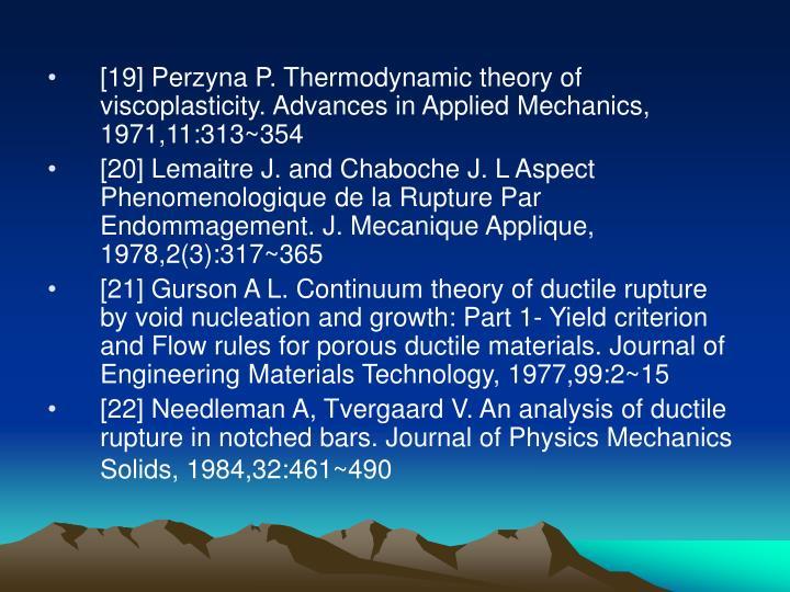 [19] Perzyna P. Thermodynamic theory of viscoplasticity. Advances in Applied Mechanics, 1971,11:313~354