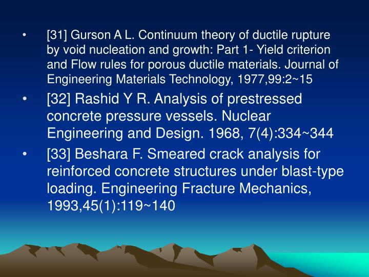 [31] Gurson A L. Continuum theory of ductile rupture by void nucleation and growth: Part 1- Yield criterion and Flow rules for porous ductile materials. Journal of Engineering Materials Technology, 1977,99:2~15