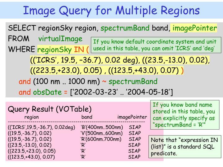 SELECT regionSky region,