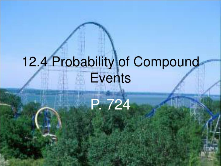 12. 4 probability of compound events ppt video online download.