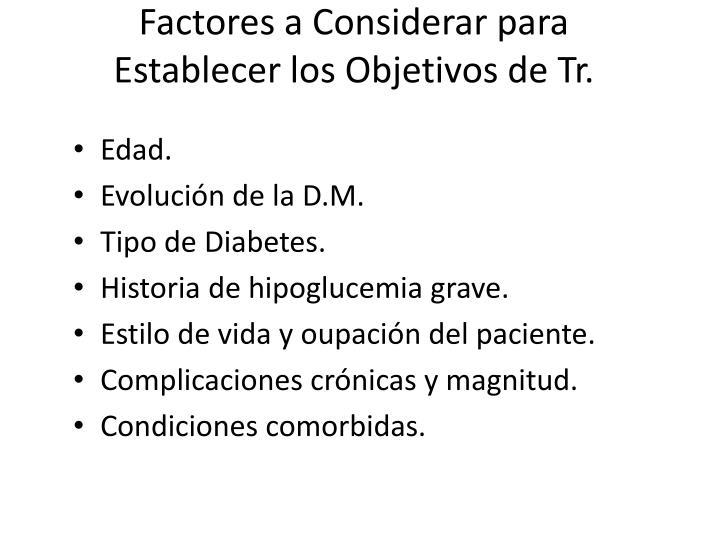 Factores a Considerar para Establecer los Objetivos de Tr.