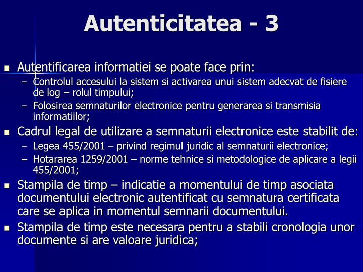 Autenticitatea - 3