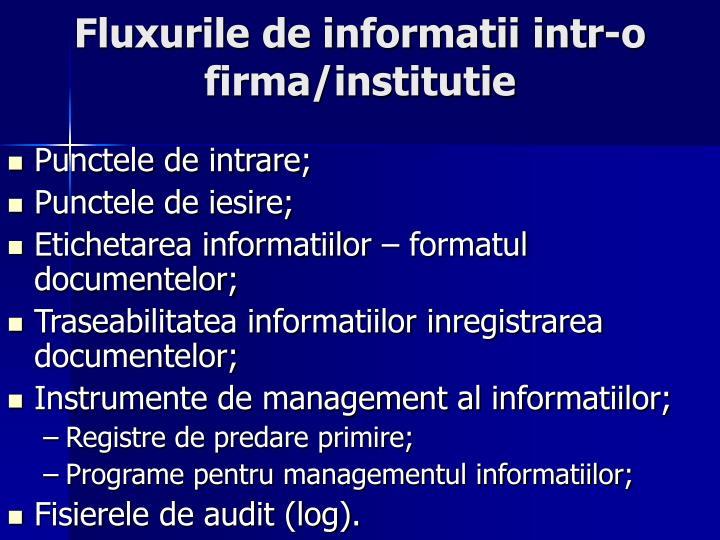 Fluxurile de informatii intr-o firma/institutie