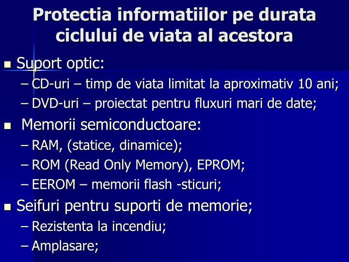 Protectia informatiilor pe durata ciclului de viata al acestora