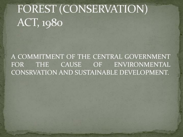 FOREST (CONSERVATION) ACT,