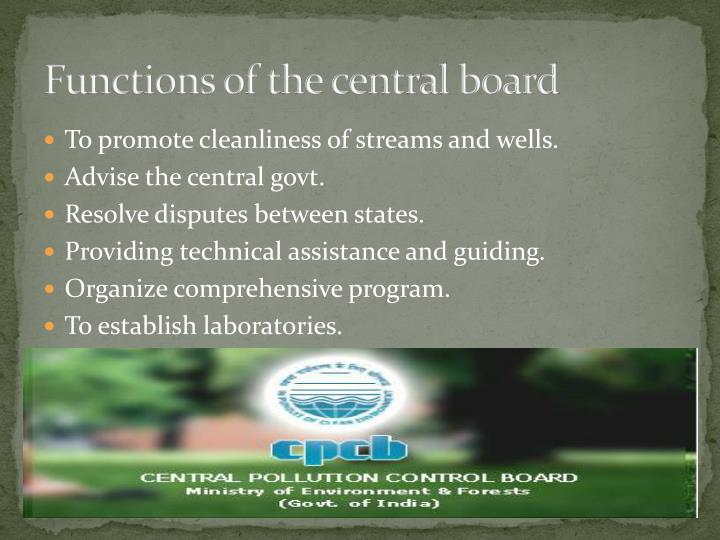 Functions of the central board