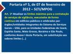 portaria n 5 de 07 de fevereiro de 2012 slti mpog