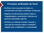 principais atribui es do fiscal