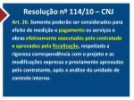 resolu o n 114 10 cnj
