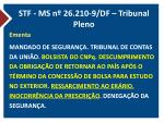 stf ms n 26 210 9 df tribunal pleno