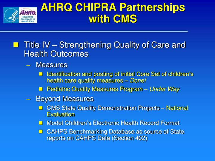 AHRQ CHIPRA Partnerships with CMS