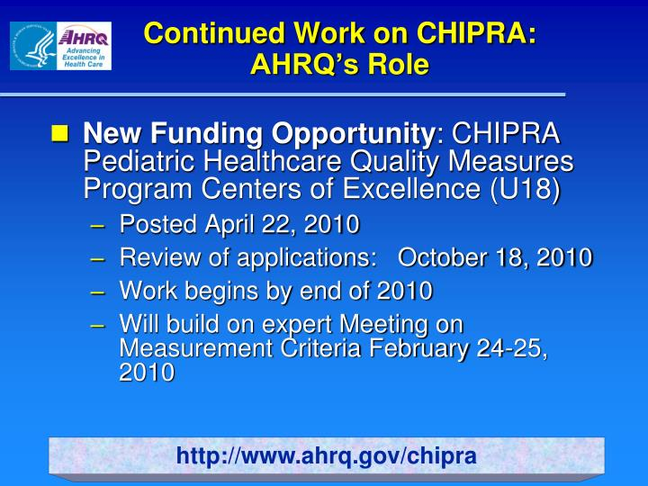 Continued Work on CHIPRA:
