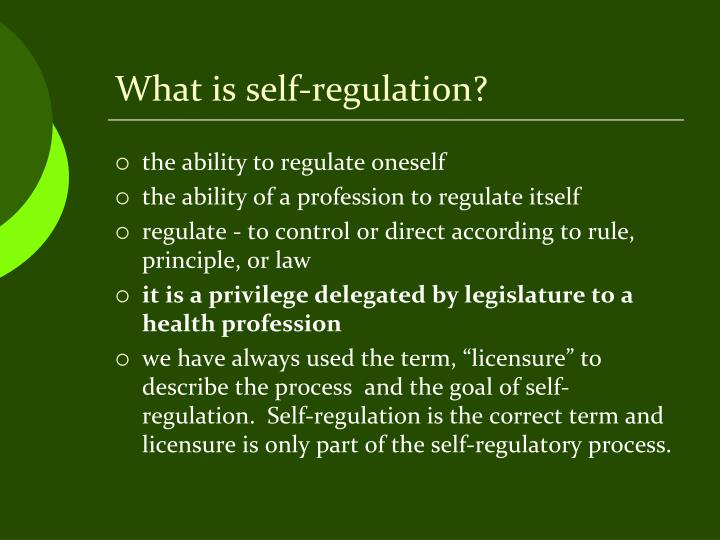 What is self regulation
