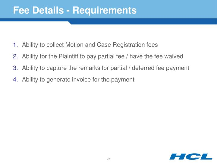 Fee Details - Requirements