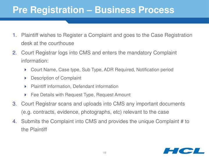 Pre Registration – Business Process